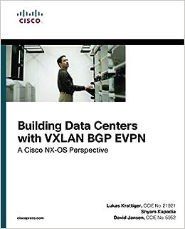 Building Data Centers with VXLAN BGP EVPN: A Cisco NX-OS