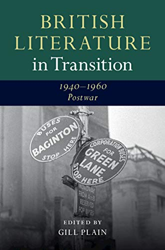 British Literature in Transition, 1940–1960: Postwar