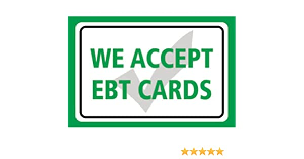 We Accept EBT Cards Print Green Horizontal Store Window Business Cashier  Sign Food Stamps Government Assistance - Alum