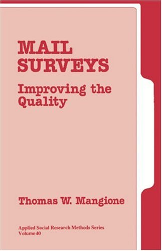 Mail Surveys: Improving the Quality (Applied Social Research Methods)
