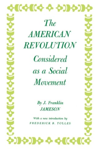 American Revolution Considered as a Social Movement