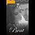 BRAT: Um jogo de amor. (Prazeres Diferentes Livro 1)