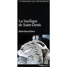 Basilique cathédrale de Saint-Denis (La) [ancienne édition]
