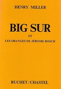 Big Sur et les Oranges de Jérôme Bosch par Miller