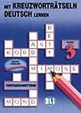 Mit Kreuzwortratsein Deutsch Lernen (Crossword Puzzle Book 3)