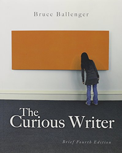 The Curious Writer: Brief Edition and 80 Readings for Composition