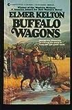 Buffalo Wagons, Elmer Kelton, 0441083951