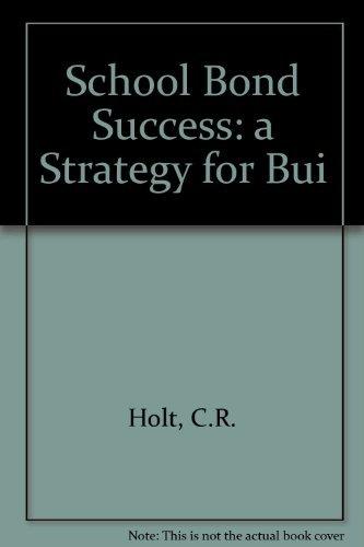 School Bond Success by Boschee Floyd Holt Carleton R. (1998-11-28) Paperback