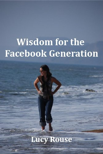 Wisdom for the Facebook Generation
