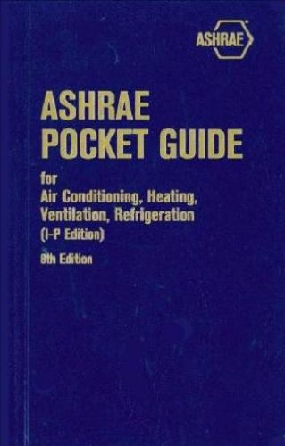 ASHRAE Pocket Guide for Air Conditioning, Heating, Ventilation, Refrigeration, 8th edition - SI