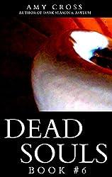 Dead Souls 6 (English Edition)