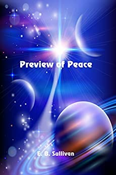 Preview of Peace by [Sullivan, E. B.]