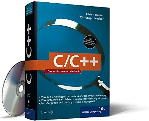 C/C++: Von den Grundlagen zur professionellen Programmierung (Galileo Computing)