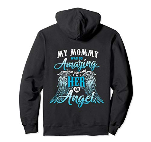 my mommy guardian angel - for my mommy lives in heaven shirt Pullover Hoodie ()