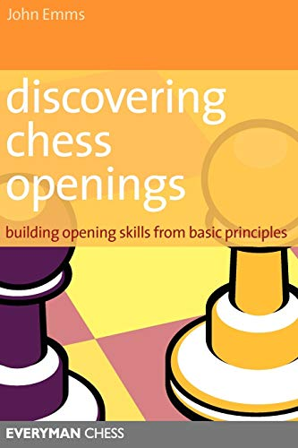 Discovering Chess Openings: Building a Repertoire from Basic Principles