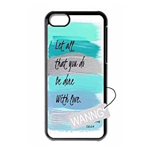 Let All That You Do Be Done With Love Iphone 5C DIY Case, Let All That You Do Be Done With Love Custom Case for Iphone 5C at WANNG