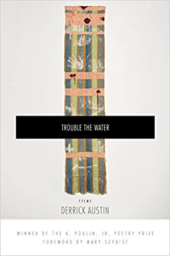 Act Scores Paint Troubling Picture For >> Amazon Com Trouble The Water A Poulin Jr New Poets Of America