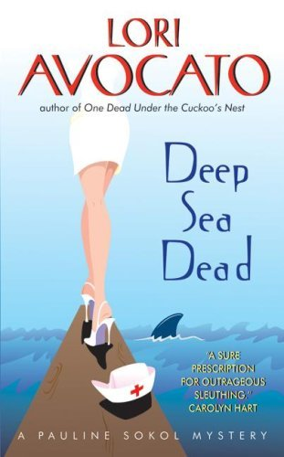 Deep Sea Dead: A Pauline Sokol Mystery (The Pauline Sokol Mystery Series Book 4)