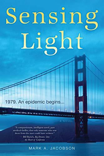 Sensing Light: A Novel