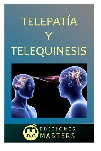 Telepatia y telequinesis (Spanish Edition) [Adolfo Perez Agusti] (Tapa Blanda)