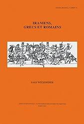 Iraniens, Grecs Et Romains (Studia Iranica)