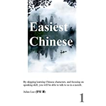 Easiest Chinese: Skip writing and reading Chinese characters, we only teach you to speak and communicate