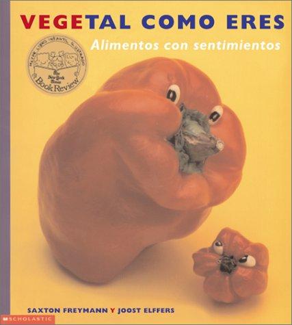 Vegetal Como Eres: Alimentos con sentimeientos