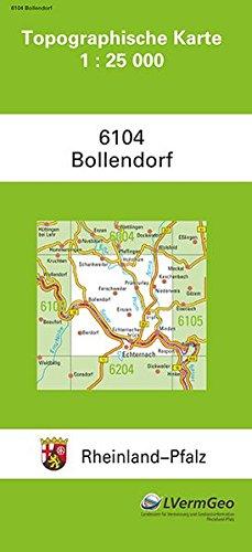 TK25 6104 Bollendorf: Topographische Karte 1:25000 (Topographische Karten 1:25000 (TK 25) Rheinland-Pfalz (amtlich)) Landkarte – 1. November 2015 3896370790 Deutschland Atlas Rheinland-Pfalz / Landkarte