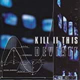 Deviate by Kill II This (2009-06-02)
