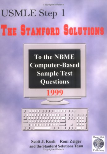 USMLE Step 1 : The Stanford Solutions To the NBME Computer-Based ...