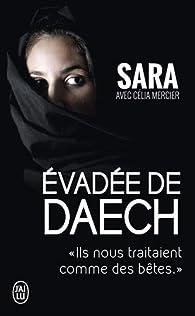 Évadée de Daech par  Sara (II)
