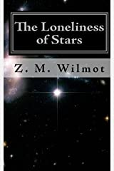 The Loneliness of Stars : (Second Edition)(Paperback) - 2008 Edition Paperback