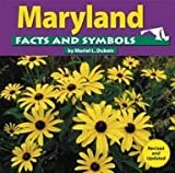 img - for Maryland Facts and Symbols (The States and Their Symbols) book / textbook / text book