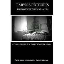 Taryn's Pictures: Photos from Taryn's Camera (Taryn's Camera Photos Book 1)