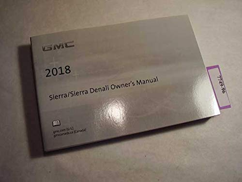 - 2018 GMC Sierra / Sierra Denali Owners Manual
