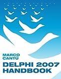 Delphi 2007 Handbook: Volume 1