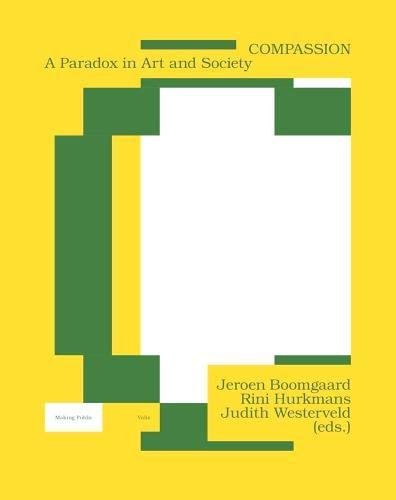 Compassion: A Paradox in Art and Society (Making Public)