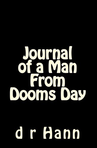 Read Online Journal of a Man From Dooms Day pdf epub