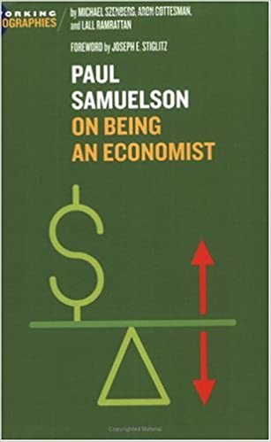 0d89ead2d6 Paul A. Samuelson  On Being An Economist (Working Biographies) Paperback –  13 May 2005
