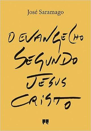 O Evangelho segundo Jesus Cristo Wikip dia a enciclop dia livre