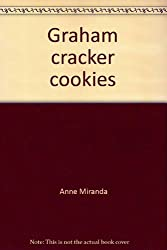 Graham cracker cookies (McGraw-Hill reading : leveled books)