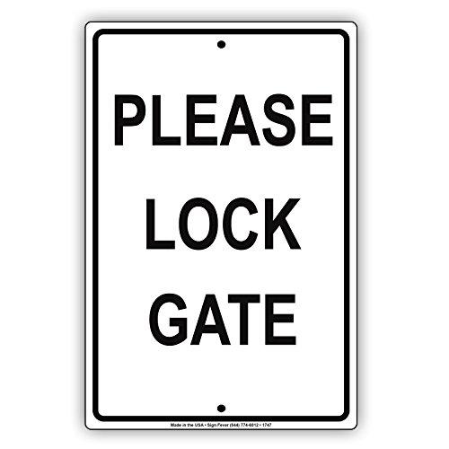 Please Lock Gate Courtesy Property Safety Alert Caution Warning Notice Aluminum Metal Tin 8