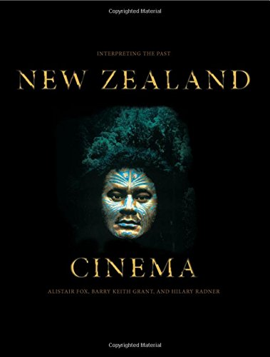 New Zealand Cinema: Interpreting the Past