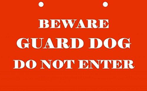 Beware Guard Dog Do Not Enter Decorative Sign