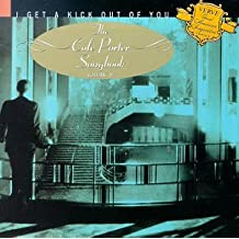 I Get A Kick Out Of You - The Cole Porter Songbook V2