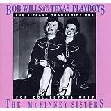 Tiffany Transcriptions, Vol. 10: The McKinney Sisters