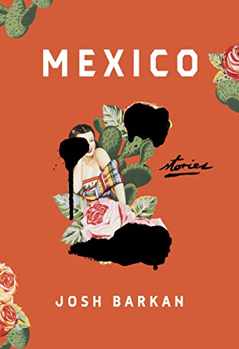 (Mexico: Stories)