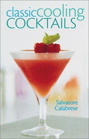 Read Online Classic Cooling Cocktails ePub fb2 ebook