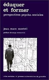 Eduquer et former par Jean-Marc Monteil
