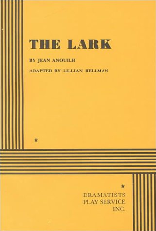 The Lark (Acting Edition for Theater Productions)